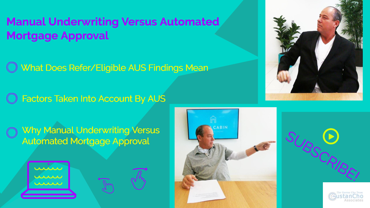what is manual underwriting mortgage